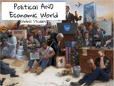 Global Studies: Political and Economic World PowerPoint