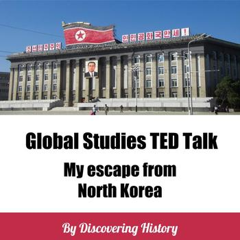 Global Studies TED Talk: My Escape from North Korea