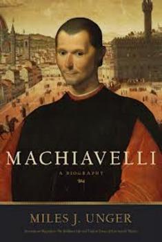 Global Studies Unit 9 Lesson 9 Machiavelli