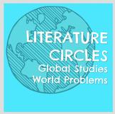 Global Studies World Problems Literature Circles with Desi