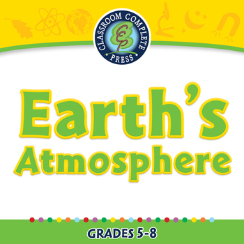 Global Warming CAUSES: Earth's Atmosphere - MAC Gr. 5-8