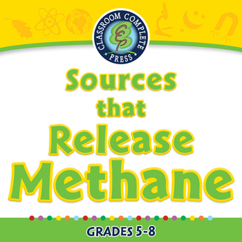 Global Warming CAUSES: Sources that Release Methane - PC Gr. 5-8