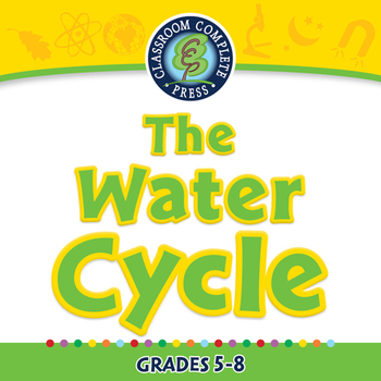Global Warming CAUSES: The Water Cycle - NOTEBOOK Gr. 5-8