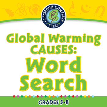 Global Warming CAUSES: Word Search - NOTEBOOK Gr. 5-8