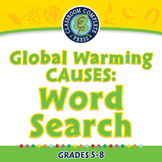 Global Warming CAUSES: Word Search - PC Gr. 5-8
