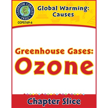 Global Warming: Causes: Greenhouse Gases: Ozone Gr. 5-8