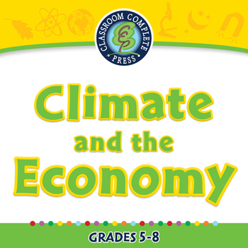 Global Warming EFFECTS: Climate and the Economy - NOTEBOOK Gr. 5-8