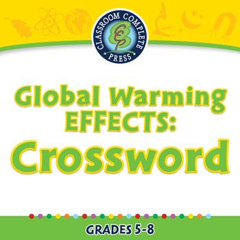 Global Warming EFFECTS: Crossword - NOTEBOOK Gr. 5-8