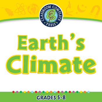 Global Warming EFFECTS: Earth's Climate - PC Gr. 5-8