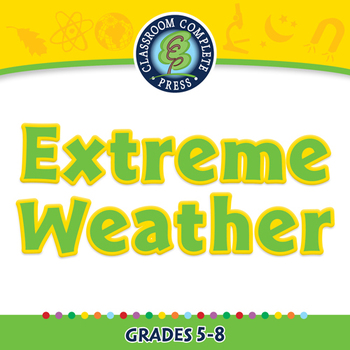 Global Warming EFFECTS: Extreme Weather - NOTEBOOK Gr. 5-8