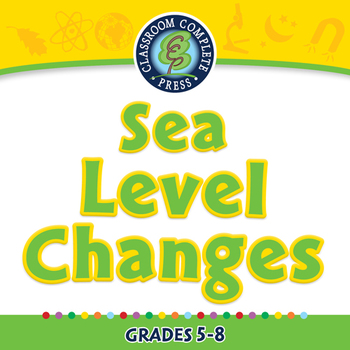 Global Warming EFFECTS: Sea Level Changes - PC Gr. 5-8