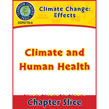 Global Warming: Effects: Climate and Human Health Gr. 5-8