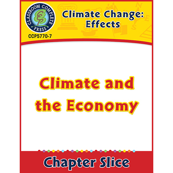 Global Warming: Effects: Climate and the Economy Gr. 5-8