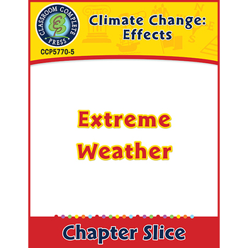 Global Warming: Effects: Extreme Weather Gr. 5-8