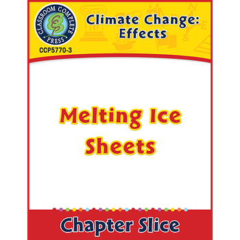 Global Warming: Effects: Melting Ice Sheets Gr. 5-8