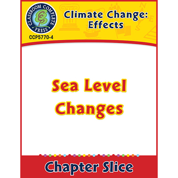 Global Warming: Effects: Sea Level Changes Gr. 5-8