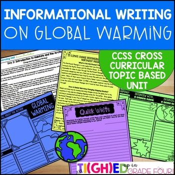 Informational Writing Unit on Global Warming | CCSS Topic Based Unit