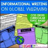 Informational Writing Unit on Global Warming{CCSS Topic-Ba