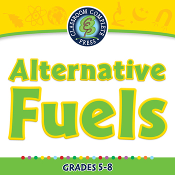 Global Warming REDUCTION: Alternative Fuels - PC Gr. 5-8