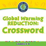 Global Warming REDUCTION: Crossword - NOTEBOOK Gr. 5-8