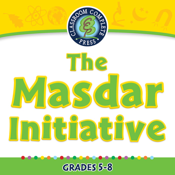 Global Warming REDUCTION: The Masdar Initiative - PC Gr. 5-8