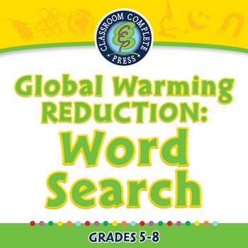 Global Warming REDUCTION: Word Search - MAC Gr. 5-8