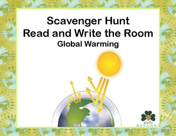 Global Warming-Read and Write The Room Scavenger Hunt