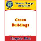 Global Warming: Reduction: Green Buildings Gr. 5-8