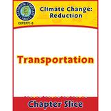 Global Warming: Reduction: Transportation Gr. 5-8