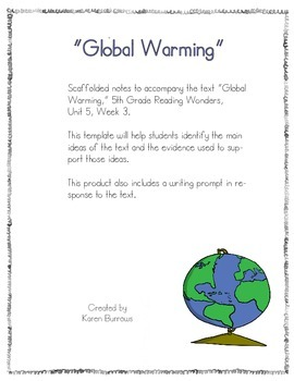 Global Warming Scaffolded Notes (Reading Wonders)