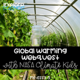 Global Warming & Climate Change: NASA Climate Kids -- WebQuest (NGSS MS-ESS3-5)