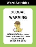 Global Warming - Word Search, Word Scramble,  Secret Code,