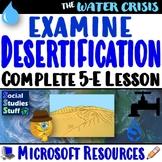 Global Water Crisis 5-E Lesson & Activities   Desertificat