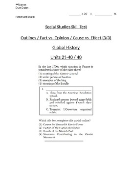 Global/World History - Fact/Opinion/Cause/Effect Skills Quiz 3/3 - Units 21-40