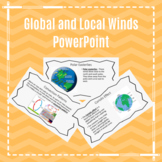 Global and Local Winds Convection Currents PowerPoint Pres