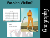 Globalization: Fashion Victims