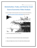 Globalization, Trade, and Poverty: Crash Course Economics- Video Analysis