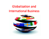 Globalization and International Business (IB)