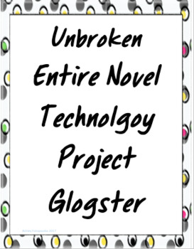 Unbroken Glogster Project (Bundle)