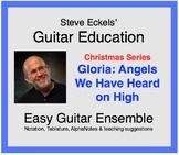 Gloria:  Angels We Have Heard On High - Christmas Guitar Ensemble, Guitar Trio