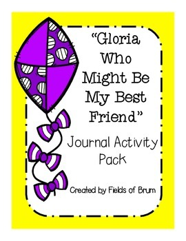 """Gloria Who Might Be My Best Friend"" Journal Activity Pack"