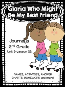 Gloria Who Might Be My Best Friend Journeys 2nd Grade (Uni
