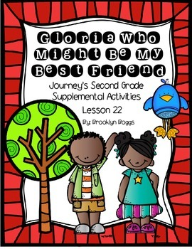 Gloria Who Might Be My Best Friend Journey's Activities - Second Grade Lesson 22