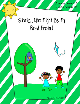 Gloria Who Might Be My Best Friend Journeys Grade 2 Unit 5 Lesson 22