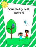 Gloria Who Might Be My Best Friend Journeys Grade 2 Unit 5
