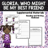 Gloria, Who Might Be My Best Friend- Journeys Second Grade