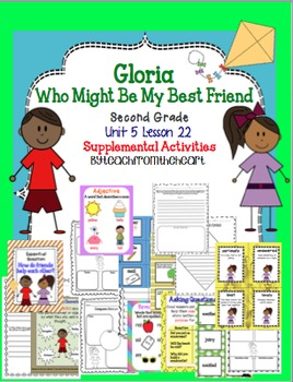 Gloria Who Might Be My Best Friend ( Journeys Unit 5 Lesson 22)