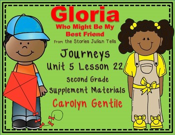 Gloria Who Might Be My Best Friend Journeys Unit 5 Lesson