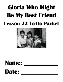Gloria Who Might Be My Best Friend Lesson 22