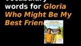 Gloria Who Might Be My Best Friend- Vocabulary